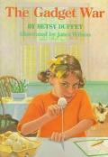 Gadget War - Betsy Duffey - Hardcover