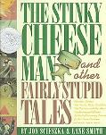 Stinky Cheese Man and Other Fairly Stupid Tales