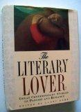 Literary Lover: Great Contemporary Stories of Passion and Romance - Larry Dark - Hardcover
