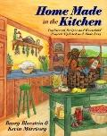 Home Made in the Kitchen: Rediscovering the Forgotten Household Arts