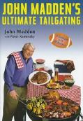 John Madden's Ultimate Tailgating Book