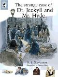 Strange Case of Dr. Jekyll and Mr. Hyde - Robert Louis Stevenson - Hardcover