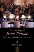 Last Days of Haute Cuisine