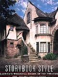 Storybook Style America's Whimsical Homes of the Twenties