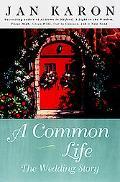 Common Life The Wedding Story