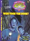 Who Took the Book?: (Hardy Boys: Frank and Joe Hardy: The Clues Brothers Series #6)