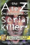 A-Z Encyclopedia of Serial Killers