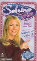 Prisoner of Cabin 13 (Sabrina the Teenage Witch Series #11)