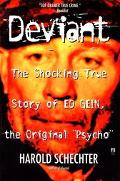 Deviant The Shocking True Story of the Original