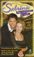 Sabrina Goes to Rome (Sabrina the Teenage Witch Series) - Mel Odom - Mass Market Paperback -...