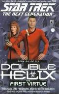 Star Trek The Next Generation #56: Double Helix #6: The First  Virtue, Vol. 6