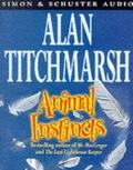 Animal Instincts - Alan Titchmarsh - Audio