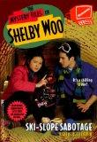 Ski-Slope Sabotage (Mystery Files of Shelby Woo)