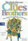 The Fish-Faced Mask of Mystery (Hardy Boys: Frank and Joe Hardy: The Clues Brothers #16)