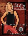 Buffy the Vampire Slayer The Watcher's Guide 2