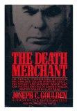 Death Merchant: The Rise and Fall of Edwin P. Wilson