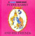 Peter Rabbit and His Friends - Beatrix Potter - Board Book - BOARD