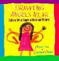 Drawing Angels Near: Children Tell of Angels in Words and Pictures
