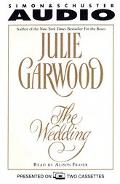 The Wedding - Julie Garwood - Audio - Abridged, 2 cassettes, 3 hrs.