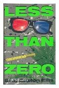 Less than zero / Bret Easton Ellis