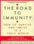 Road to Immunity How to Survive and Thrive in a Toxic World