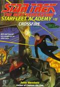 Star Trek The Next Generation: Starfleet Academy #11: Crossfire - John Vornholt - Mass Marke...
