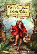 Newfangled Fairy Tales Classic Stories With a Funny Twist