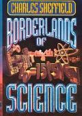 Borderlands of Science How to Think Like a Scientist and Write Science Fiction