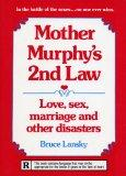 Mother Murphy's 2nd Law: Love, Sex, Marriage, and Other Disasters