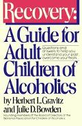 Recovery A Guide for Adult Children of Alcoholics