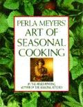 Perla Meyers' Art of Seasonal Cooking