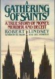 Gathering of Saints: A True Story of Money, Murder, and Deceit
