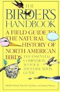 Birder's Handbook A Field Guide to the Natural History of North American Birds  Including Al...