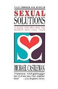 Sexual Solutions For Men and the Women Who Love Them