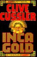 Inca Gold (A Dirk Pitt Adventure)
