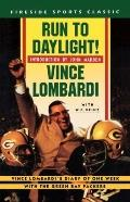 Run to Daylight! - Vince Lombardi - Paperback