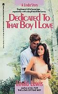 Dedicated to That Boy I Love - Linda Lewis - Mass Market Paperback