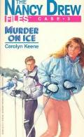 Murder on Ice (Nancy Drew Files Series #3)