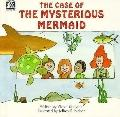 The Case of the Mysterious Mermaid - Vivian Binnamin - Hardcover