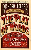 Play of Words Fun & Games for Language Lovers