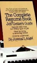 Complete Resume Book and Job Getter's Guide