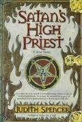 Satan's High Priest - Judith Spencer - Hardcover