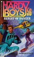 Height of Danger (Hardy Boys Casefiles Series #56)