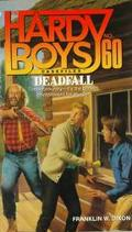 Deadfall (Hardy Boys Casefiles Series #60) - Franklin W. Dixon - Mass Market Paperback