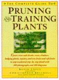 Complete Guide to Pruning and Training Plants - David Joyce - Hardcover