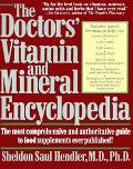 Doctors' Vitamin and Mineral Encyclopedia