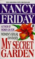 My Secret Garden: Women's Sexual Fantasies - Nancy Friday - Mass Market Paperback
