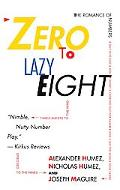 Zero to Lazy Eight The Romance of Numbers