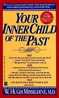 Your Inner Child of the Past - W. Hugh Missildine - Mass Market Paperback - REISSUE