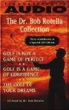 The Dr. Bob Rotella Collection